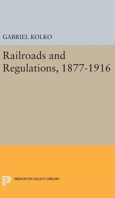 Picture of Railroads and Regulations, 1877-1916