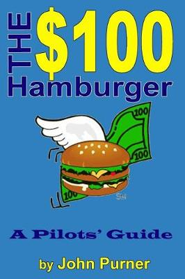 Picture of The $100 Hamburger - A Pilots' Guide