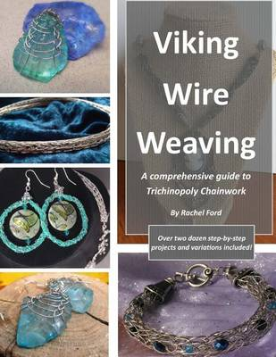 Picture of Viking Wire Weaving: A Comprehensive Guide to Trichinopoly Chainwork