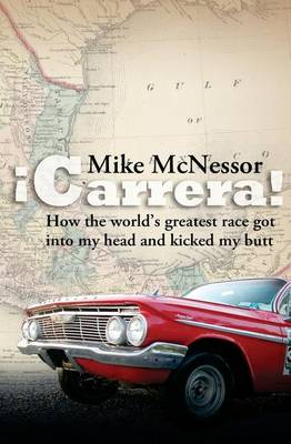 Picture of Carrera!: How the World's Greatest Race Got Into My Head and Kicked My Butt