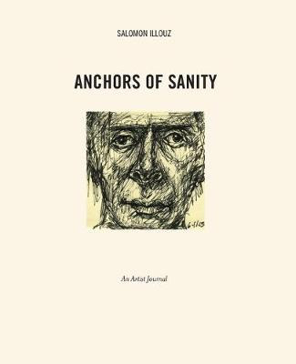 Picture of Anchors of Sanity: An Artist Journal Drawings 2001-2015