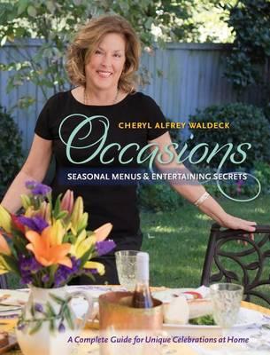 Picture of Occasions: Seasonal Menus & Entertaining Secrets