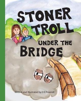 Picture of Stoner Troll Under the Bridge