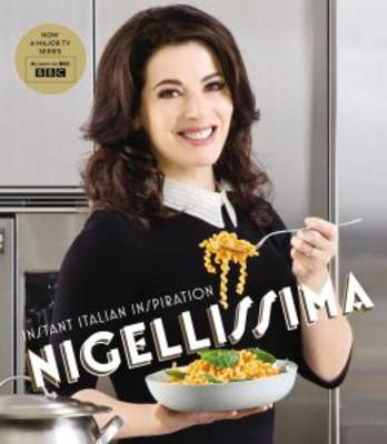 Picture of Nigellissima: Instand Italian Inspiration