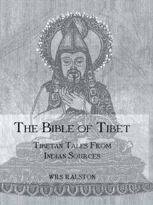 Picture of The Bible of Tibet: Tibetan Tales: Tibetan Tales from Indian Sources