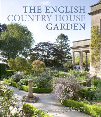 Picture of The English Country House Garden: Traditional Retreats to Contemporary Masterpieces