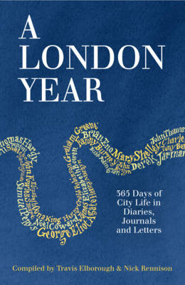 Picture of A London Year: 365 Days of City Life in Diaries, Journals and Letters