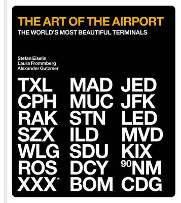 Picture of The Art of the Airport: The World's Most Beautiful Terminals