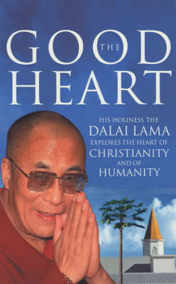Picture of The Good Heart: His Holiness the Dalai Lama
