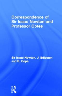 Picture of Correspondence of Sir Isaac Newton and Professor Cotes