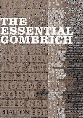 Picture of The Essential Gombrich: Selected Writings on Art and Culture