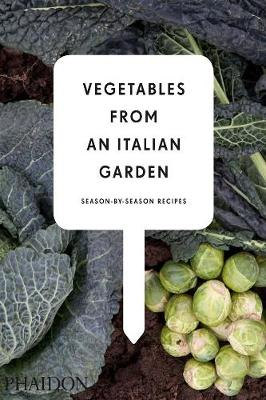 Picture of Vegetables from an Italian Garden: Season-by-Season Recipes