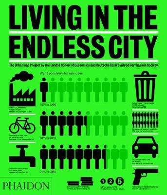 Picture of Living in the Endless City: The Urban Age Project by the London School of Economics and Deutsche Bank's Alfred Herrhausen Society