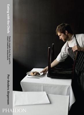 Picture of Eating with the Chefs: Family Meals from the World's Most Creative Restaurants