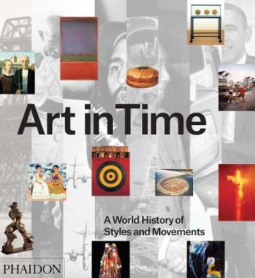 Picture of Art in Time: A World History of Styles and Movements