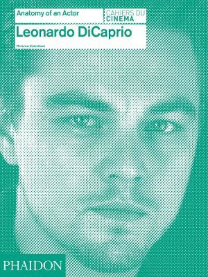 Picture of Leonardo DiCaprio: Anatomy of an Actor