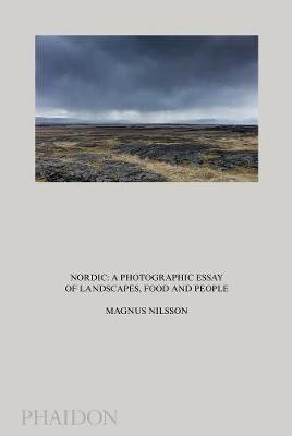 Picture of Nordic: A Photographic Essay of Landscapes, Food and People