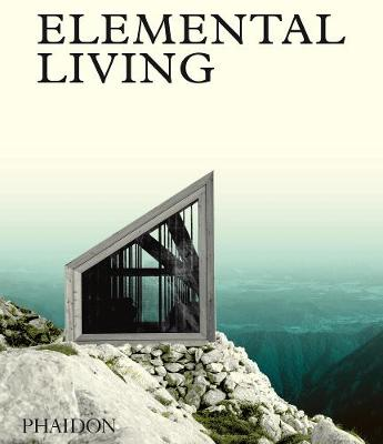 Picture of Elemental Living: Contemporary Houses in Nature