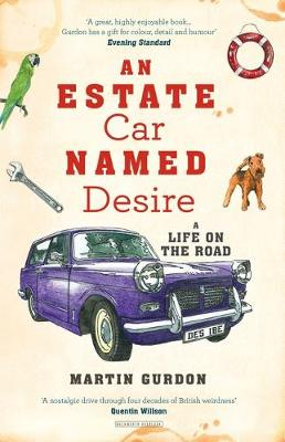 Picture of An Estate Car Named Desire: A Life on the Road