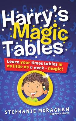 Picture of Harry's Magic Tables: Learn Your Times Tables in as Little as a Week!
