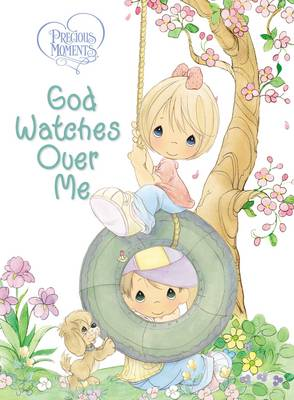 Picture of Precious Moments: God Watches Over Me: Prayers and Thoughts from Me to God