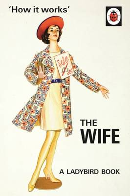 Picture of How it Works: The Wife