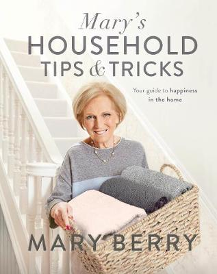 Picture of Mary's Household Tips and Tricks: The Complete Guide to Home Happiness