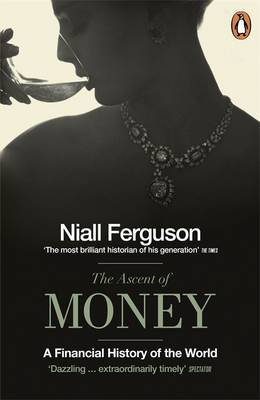 Picture of The Ascent of Money: A Financial History of the World