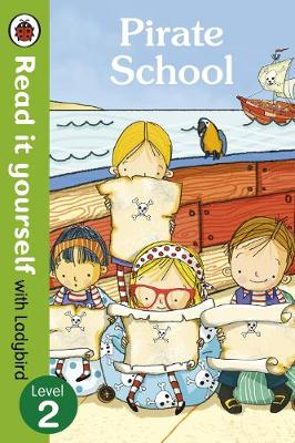 Picture of Pirate School - Read it Yourself with Ladybird: Level 2