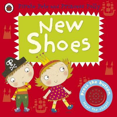 Picture of New Shoes: A Pirate Pete and Princess Polly Book