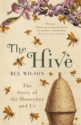 Picture of The Hive: The Story of the Honeybee and Us