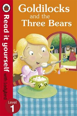 Picture of Goldilocks and the Three Bears - Read it Yourself with Ladybird: Level 1
