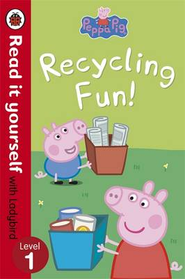 Picture of Peppa Pig: Recycling Fun - Read it Yourself with Ladybird: Level 1