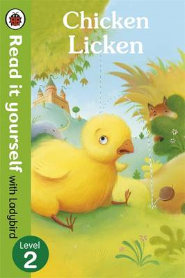 Picture of Chicken Licken - Read it Yourself with Ladybird: Level 2