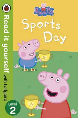 Picture of Peppa Pig: Sports Day - Read it Yourself with Ladybird: Level 2