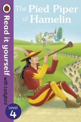 Picture of The Pied Piper of Hamelin - Read it Yourself with Ladybird: Level 4