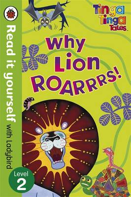 Picture of Tinga Tinga Tales: Why Lion Roars - Read it Yourself with Ladybird: Level 2