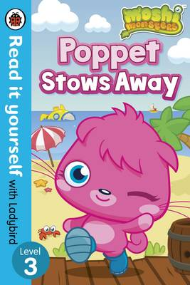 Picture of Moshi Monsters: Poppet Stows Away - Read it Yourself with Ladybird: Level 3