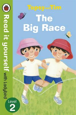 Picture of Topsy and Tim: The Big Race - Read it Yourself with Ladybird: Level 2