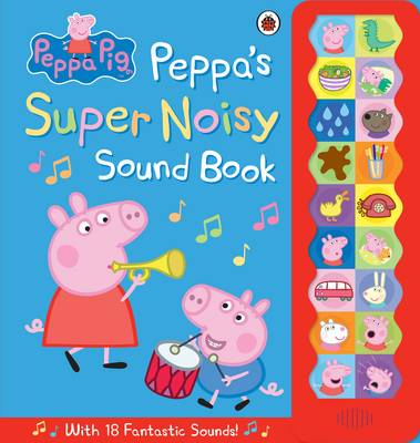 Picture of Peppa Pig: Peppa's Super Noisy Sound Book