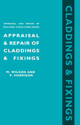 Picture of Appraisal and Repair of Claddings and Fixings (Appraisal and Repair of Building Structures Series)