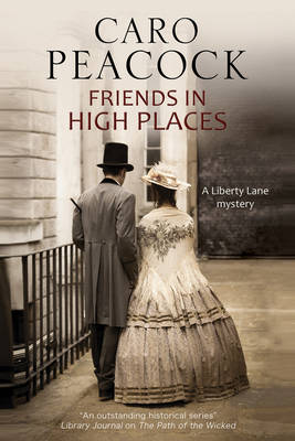 Picture of Friends in High Places: A Victorian London Mystery