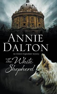 Picture of The White Shepherd: A Dog Mystery Set in Oxford
