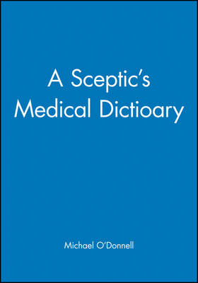 Picture of A Sceptic's Medical Dictionary