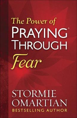 Picture of The Power of Praying Through Fear