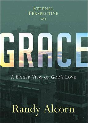 Picture of Grace: A Bigger View of God's Love