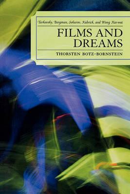 Picture of Films and Dreams: Tarkovsky, Bergman, Sokurov, Kubrick, and Wong Kar-Wai