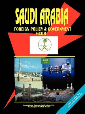 Picture of Saudi Arabia Foreign Policy and Government Guide