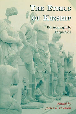 Picture of The Ethics of Kinship: Ethnographic Inquiries