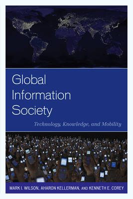 Picture of Global Information Society: Technology, Knowledge, and Mobility